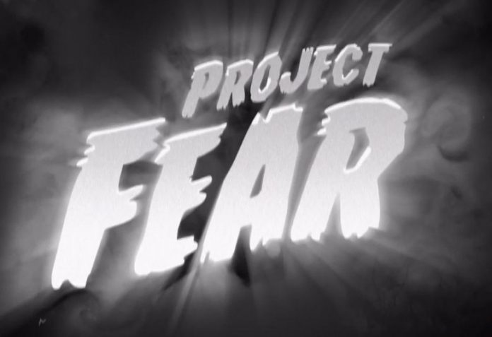A poster with the words 'Project Fear'